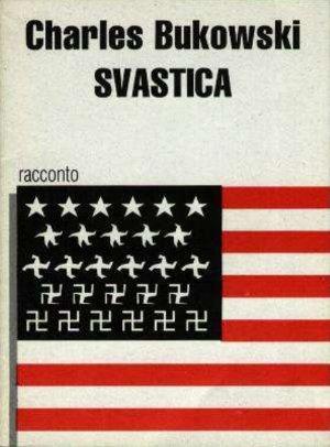 Svastica, C. Bukowski [RACCONTOBREVE]